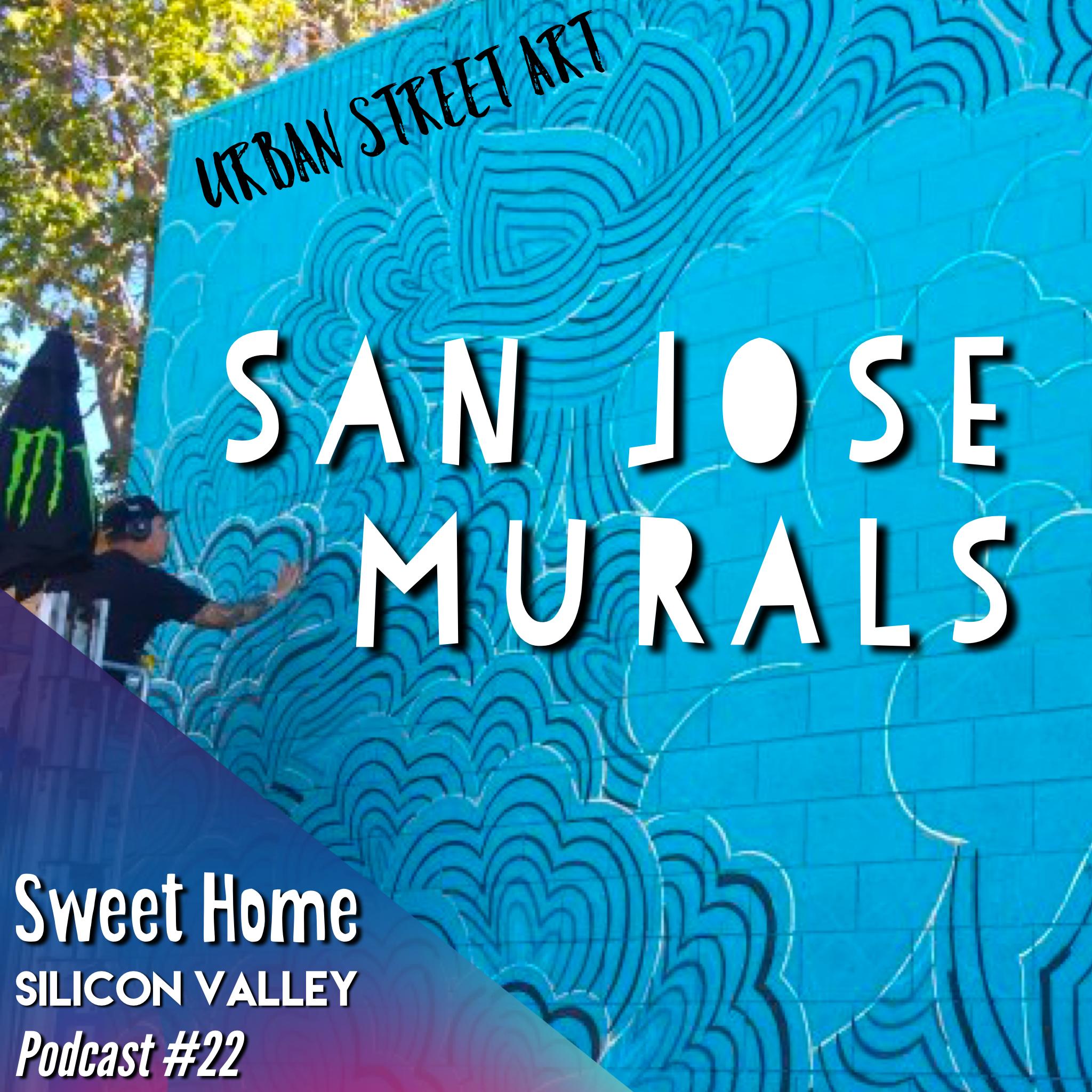 Urban Art: San Jose's (free) art tour, accessible day or night