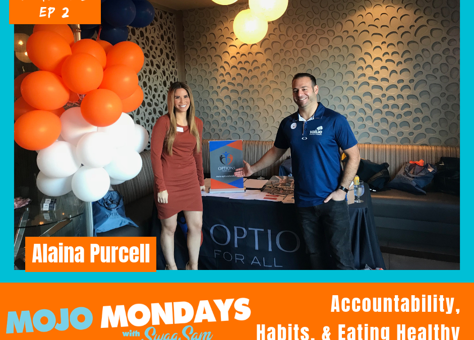 S2 / Ep2: Keeping Accountable, Habits that help and Healthy Eating w/ Alaina Purcell